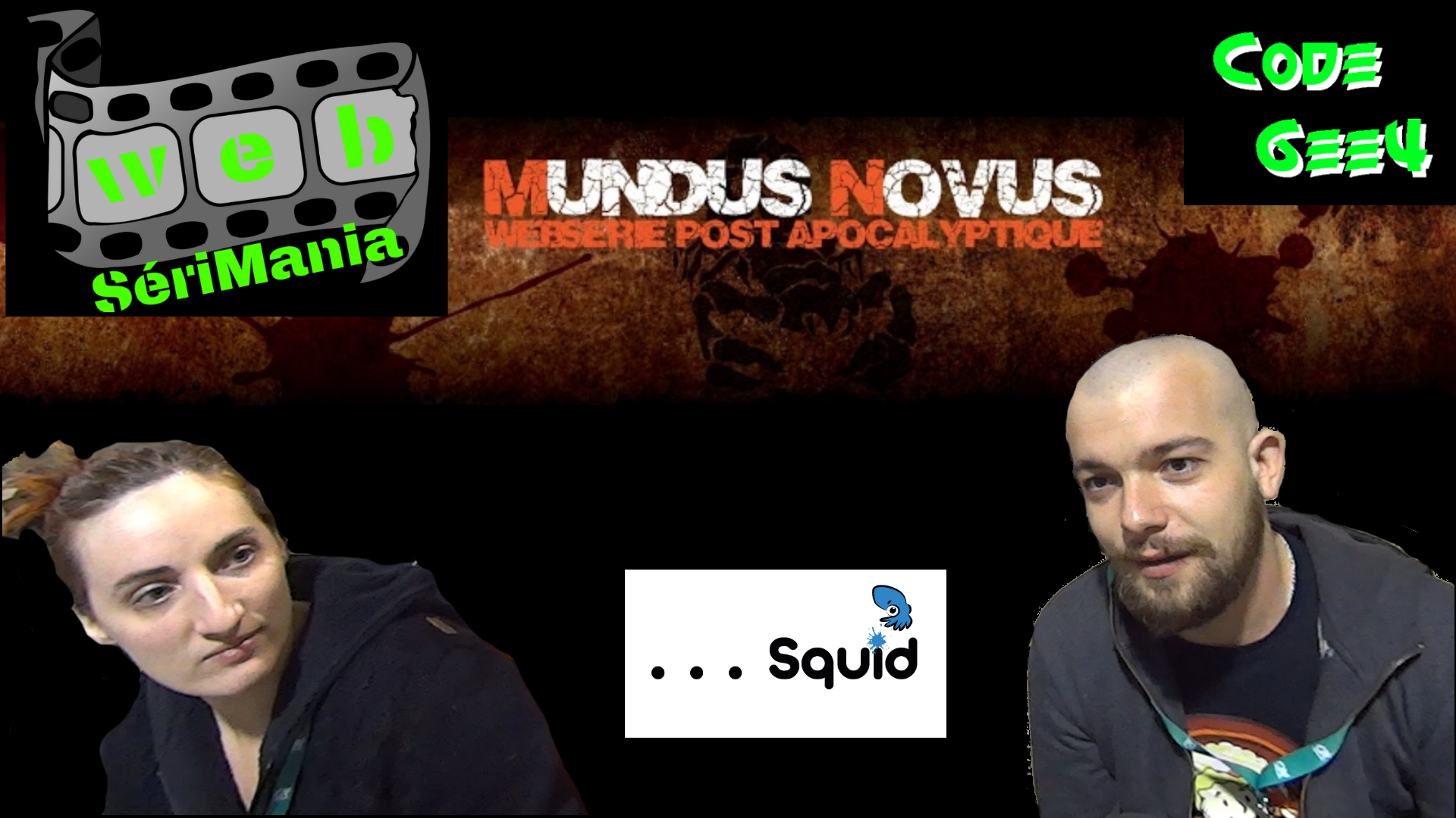 Mundus Novus Web-Série - Websérimania n°1 - Association Squid