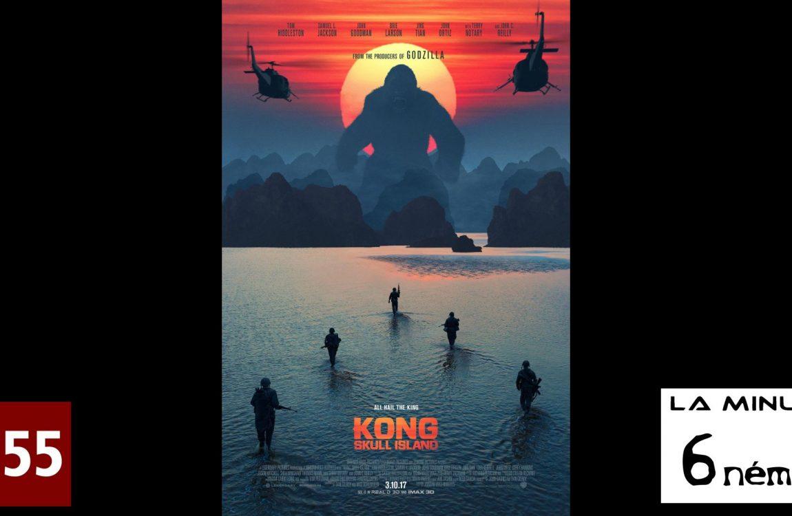 La minute 6nema N°13 – kong Skull Island sans spoiler