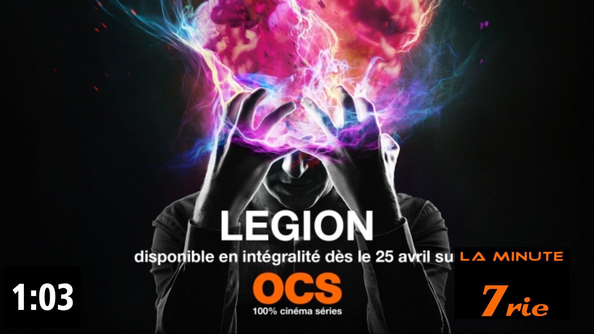 La Minute 7rie N°011 - Légion sans spoiler