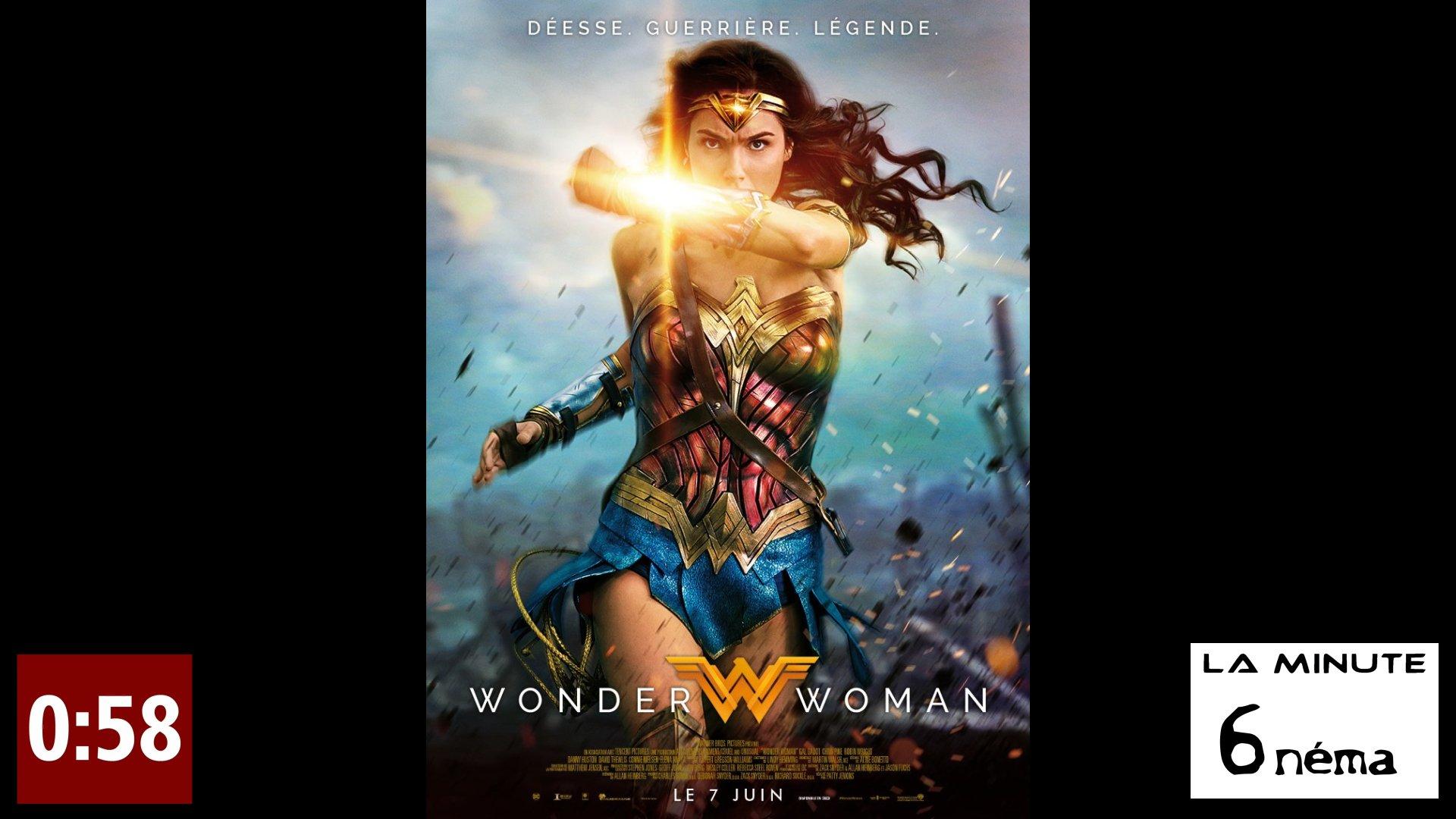 la minute 6nema N°19 - Wonder Woman sans spoiler
